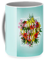 Mothers Day Tees - Mug