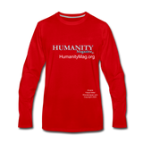 Humanity Men's Premium Long Sleeve T-Shirt - red