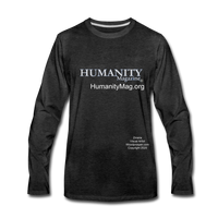Humanity Men's Premium Long Sleeve T-Shirt - charcoal gray