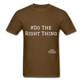 Do The Right Thing Crewneck Men's T-Shirt - brown