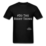Do The Right Thing Crewneck Men's T-Shirt - black