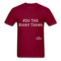 Do The Right Thing Crewneck Men's T-Shirt - burgundy
