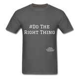 Do The Right Thing Crewneck Men's T-Shirt - charcoal