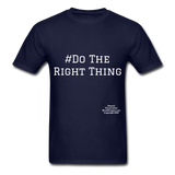 Do The Right Thing Crewneck Men's T-Shirt - navy