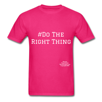 Do The Right Thing Crewneck Men's T-Shirt - fuchsia