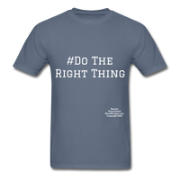 Do The Right Thing Crewneck Men's T-Shirt - denim