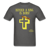 A King is Born Men's T-Shirt - charcoal