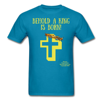 A King is Born Men's T-Shirt - turquoise