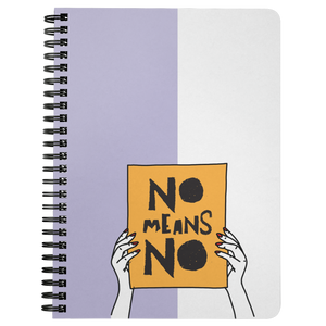 No Means No Purple Spiralbound Notebook