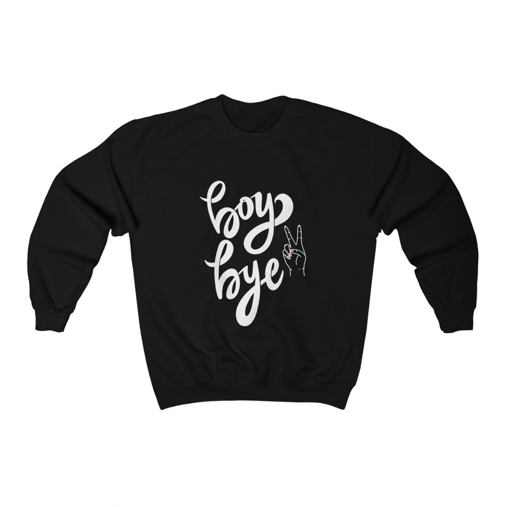 Boy Bye Crewneck Sweatshirt by EMEJOTA