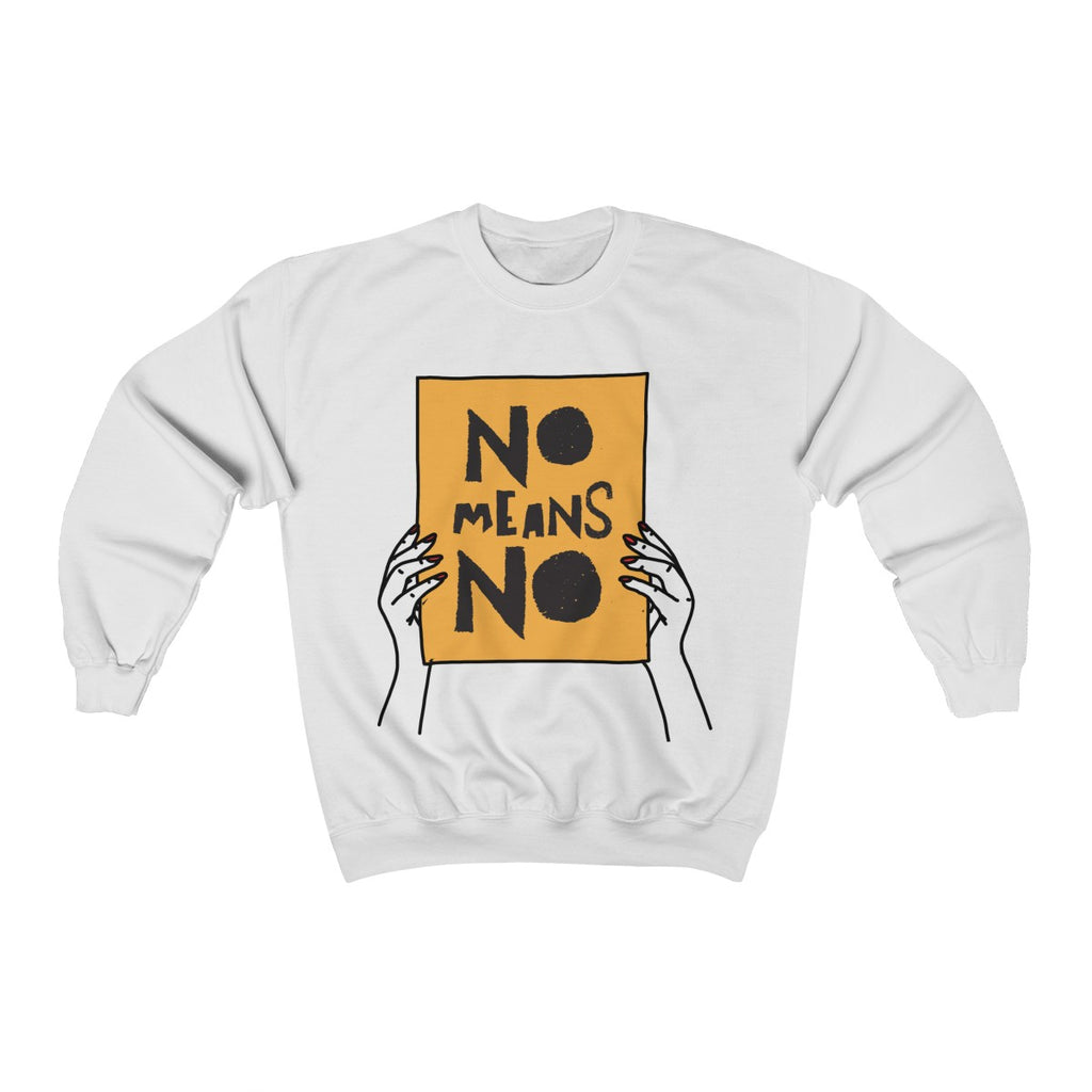 No Means No with Hands Crewneck Sweatshirt