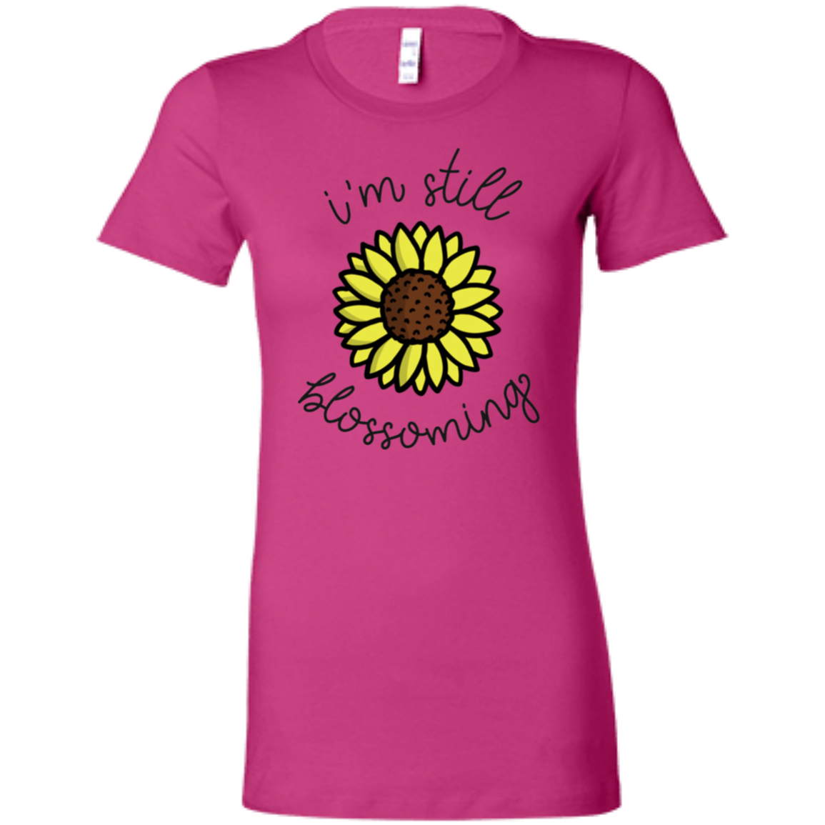 I'm Still Blossoming Slim Fit Women's T-Shirt