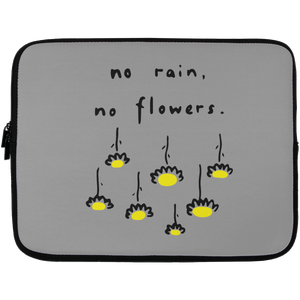 No Rain, No Flowers Laptop Sleeve - 13 inch
