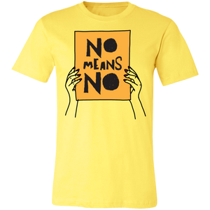 No Means No with Hands Unisex Jersey Short-Sleeve T-Shirt
