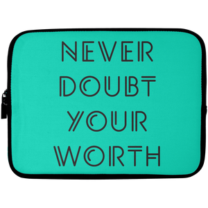 Never Doubt Your Worth Laptop Sleeve - 10 inch