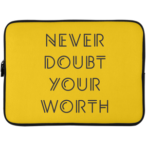 Never Doubt Your Worth Laptop Sleeve - 15 Inch