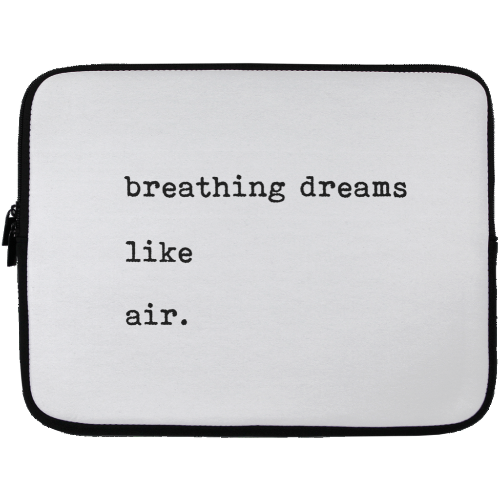 Breathing Dreams Like Air Laptop Sleeve - 13 inch