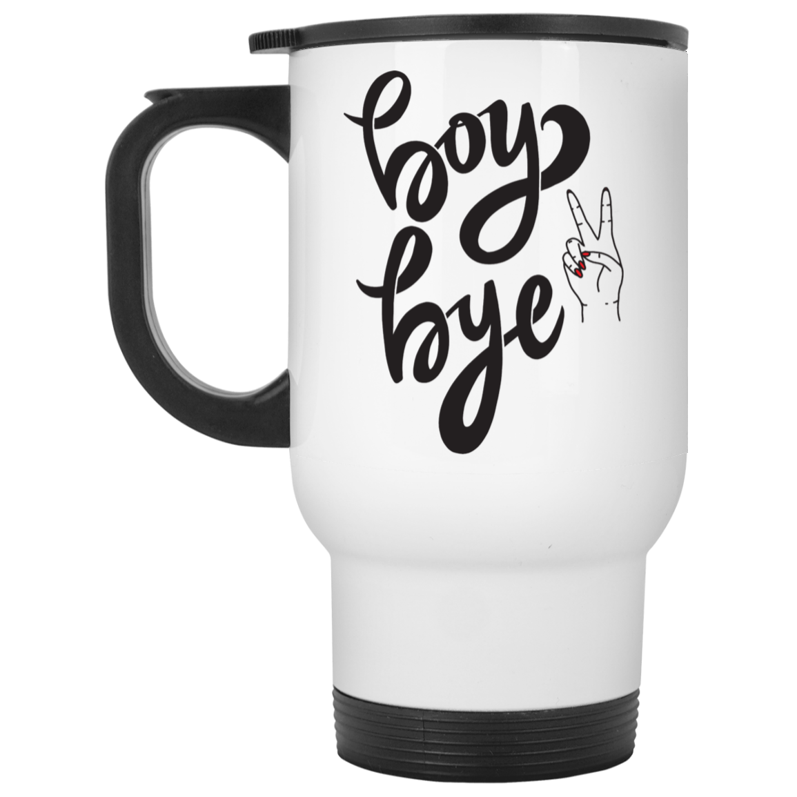 Boy Bye with Hand White Travel Mug