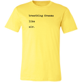 Breathing Dreams Like Air Unisex Jersey Short-Sleeve T-Shirt