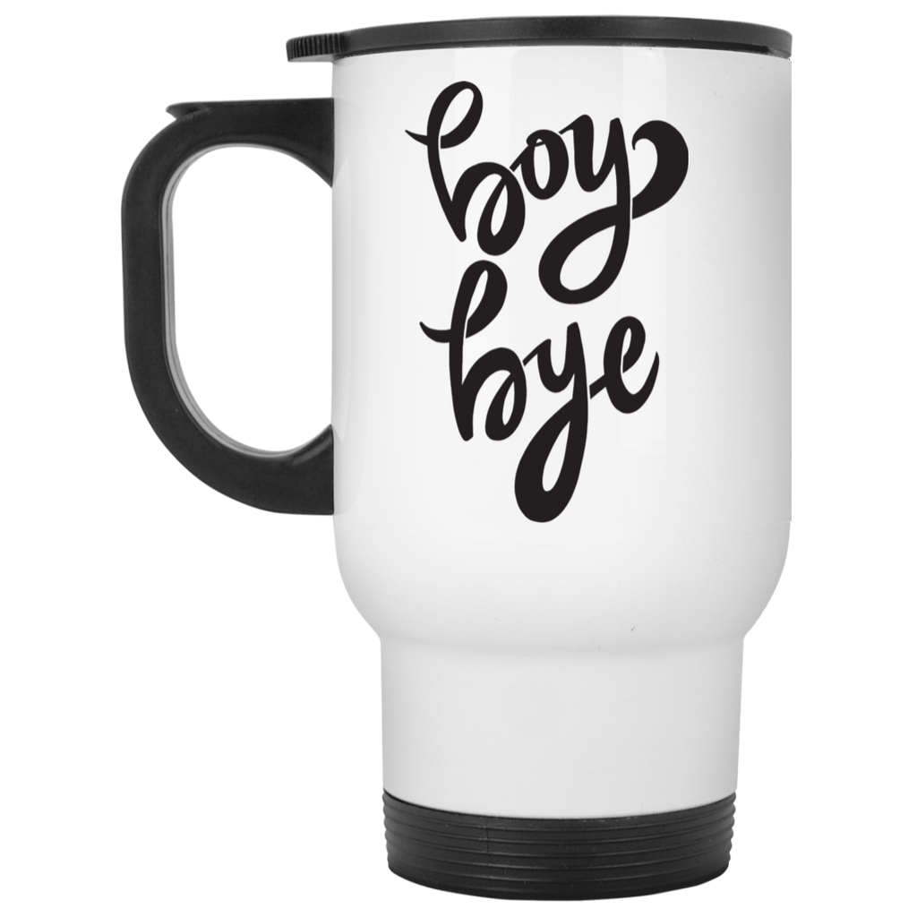 Boy Bye White Travel Mug