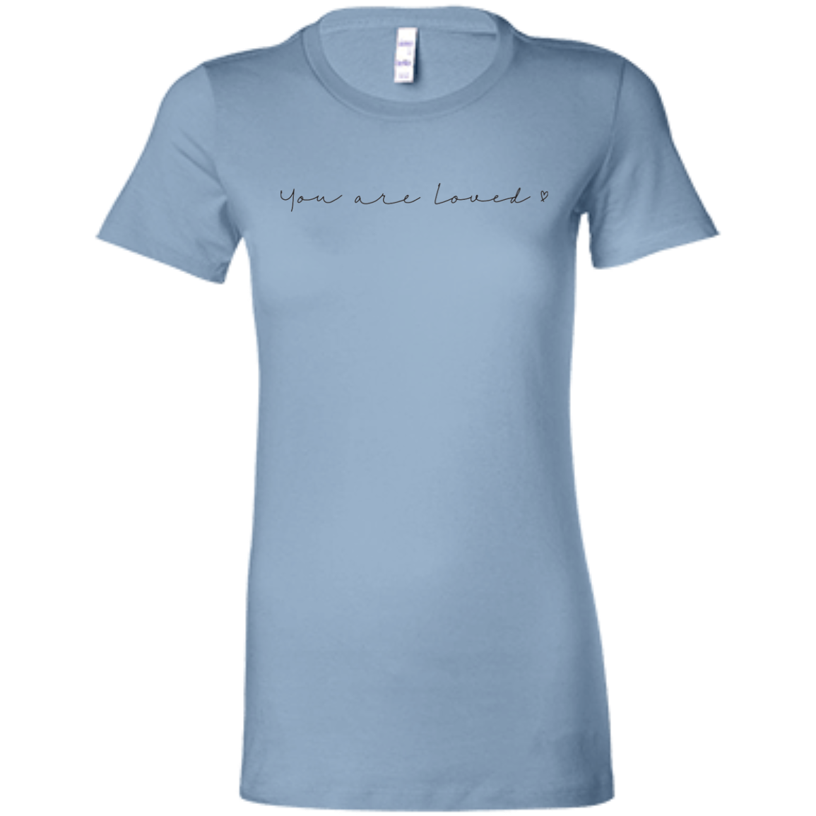 You Are Loved Slim Fit Women's T-Shirt