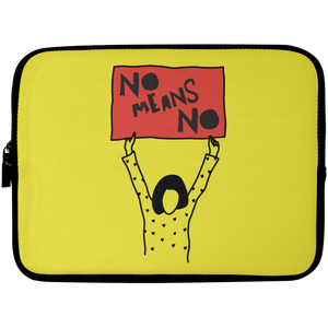 No Means No Laptop Sleeve - 10 inch