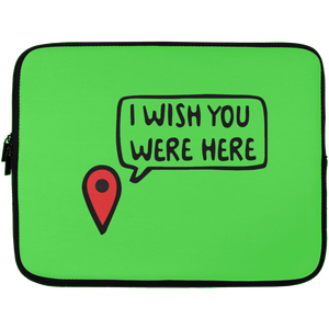 I Wish You Were Here Laptop Sleeve - 13 inch