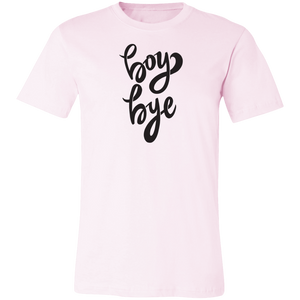 Boy Bye Unisex Jersey Short-Sleeve T-Shirt