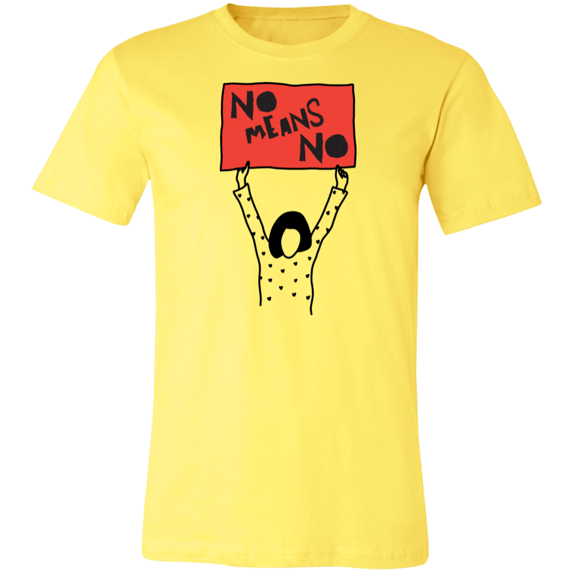 No Means No Unisex Jersey Short-Sleeve T-Shirt