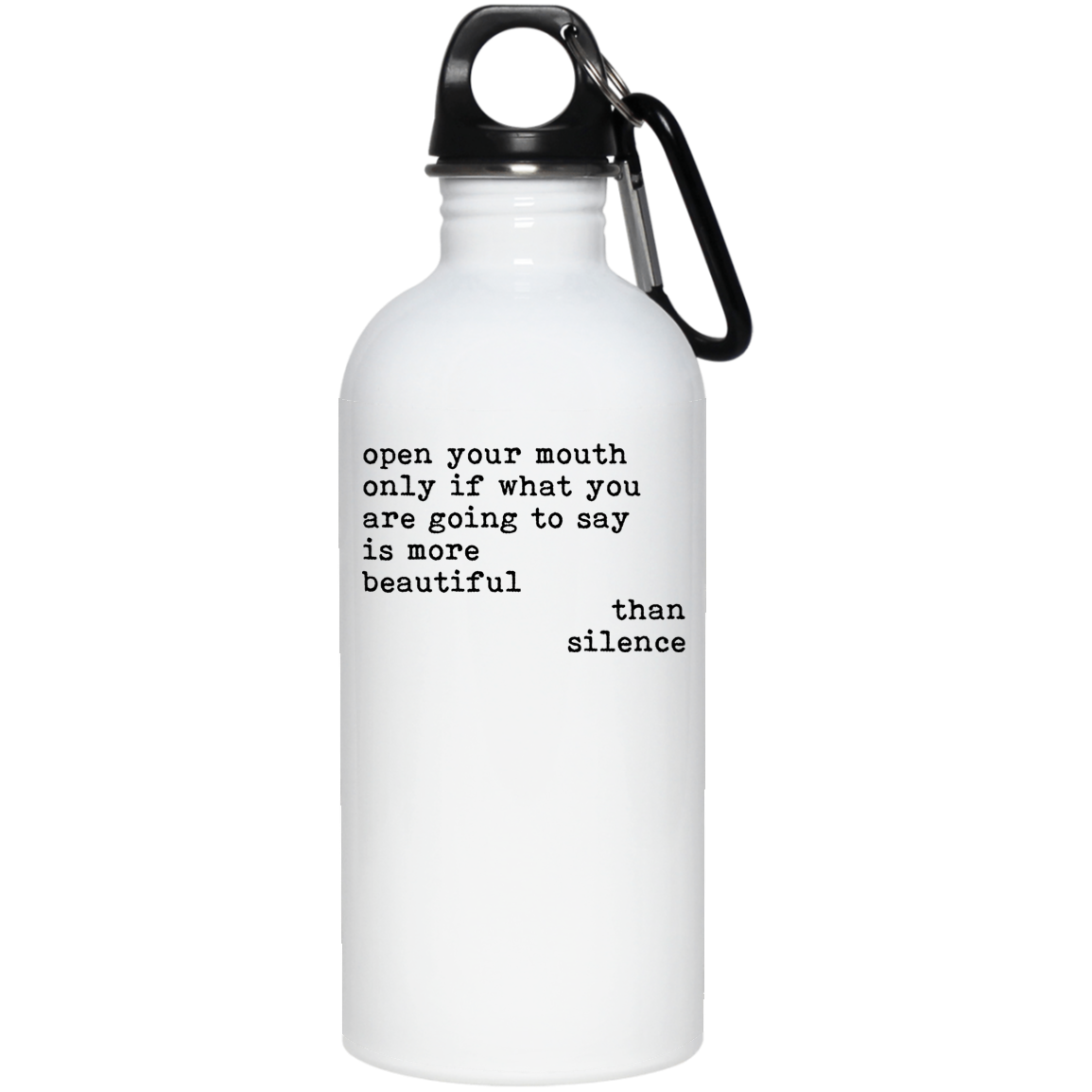 open your mouth only if Stainless Steel Water Bottle