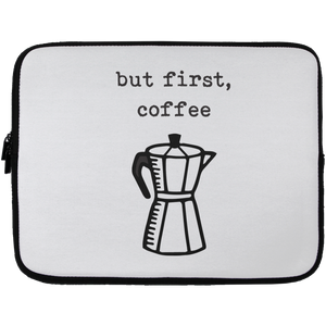But First, Coffee Laptop Sleeve - 13 inch