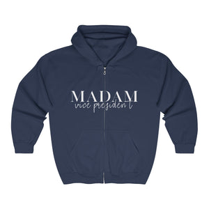 Madam Vice President Full Zip Hooded Sweatshirt