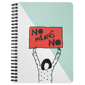 No Means No Spiralbound Notebook