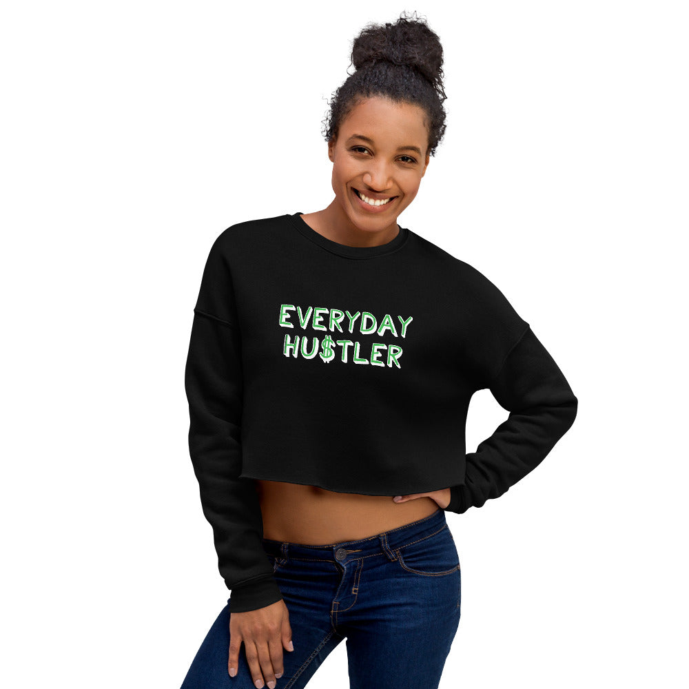 Everyday Hustler Cropped Sweatshirt by EMEJOTA