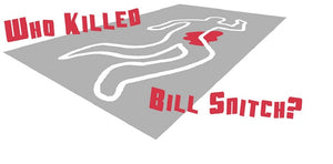 Who killed Bill Snitch Murder Mystery Game and Dinner Event in New Zealand: Auckland, Wellington, Christchurch, Queenstown