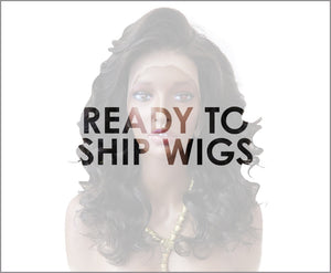 READY TO SHIP WIGS- FULL LACE WIGS