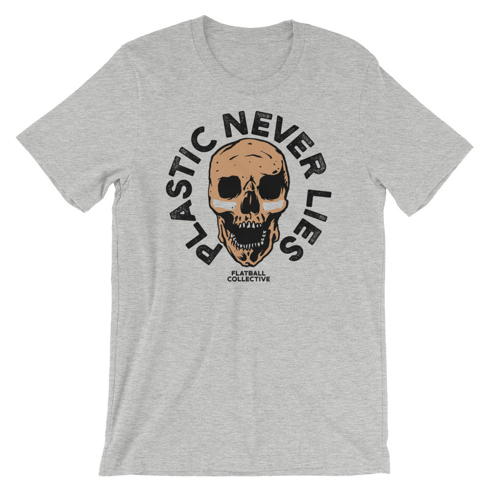 PLASTIC NEVER LIES T • 4 color options