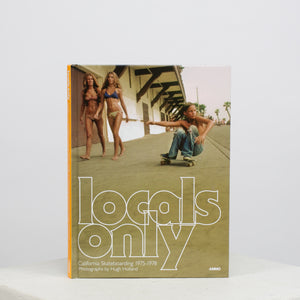 Locals Only: California Skateboarding 1975-1978 - individual-medley