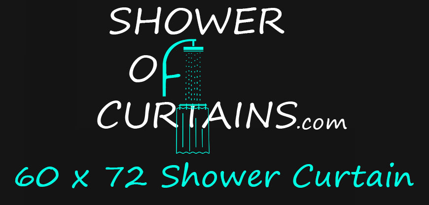 60 x 72 Shower Curtain