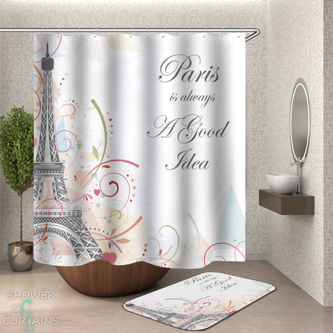 Eiffel Tower Shower Curtain - Paris Is Always A Good Idea