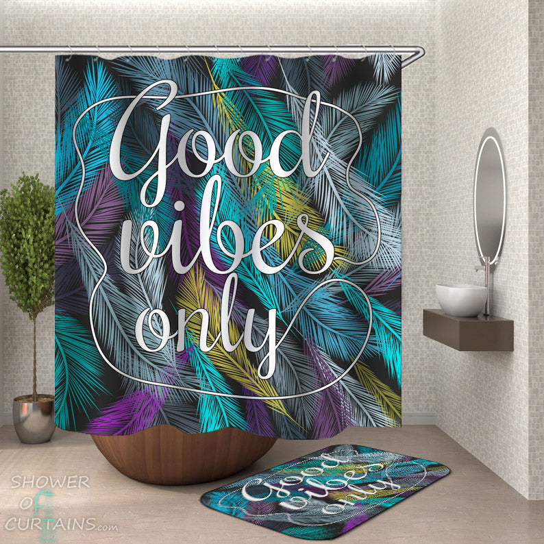 Inspiration Shower Curtains and Bath Mats - Good Vibes Only Feathers
