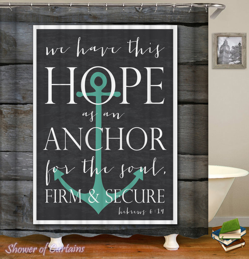 Nautical Shower Curtain Design of Bible's Anchor Quote