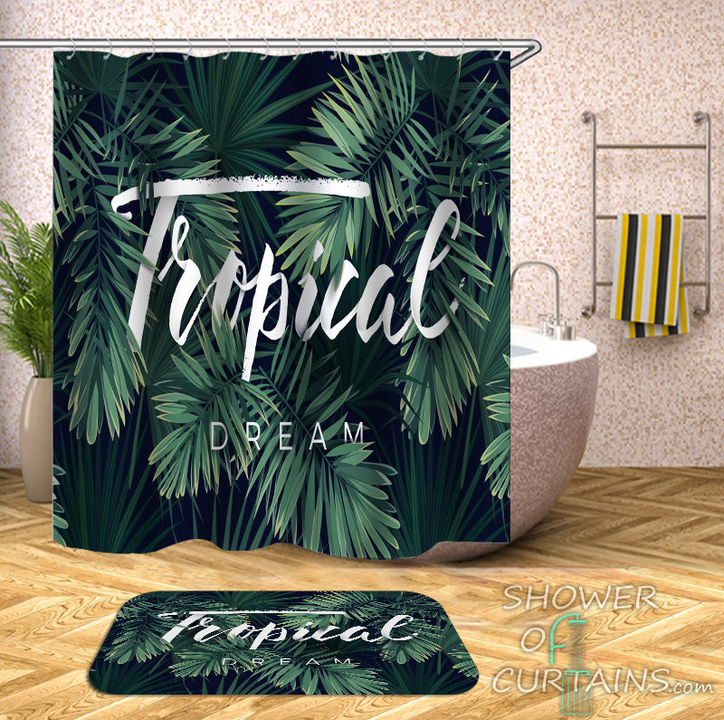 Tropical Shower Curtains and Bath Mats - Tropical Dream