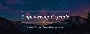 Empowering Crystals