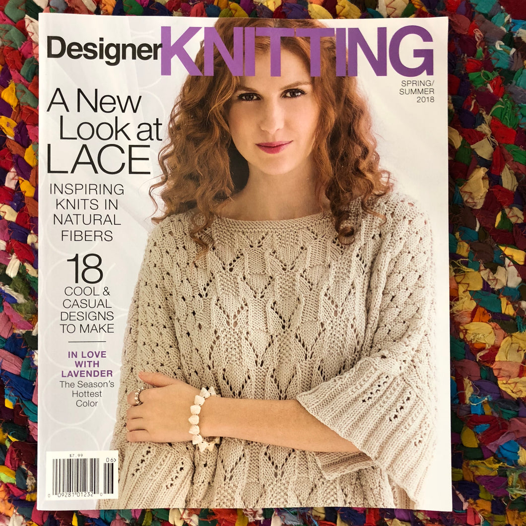 Designer Knitting Magazine 2018 Spring/Summer