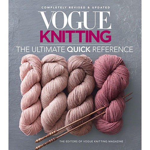 Vogue Knitting - The Ultimate Quick Reference