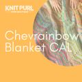 Chevrainbow Blanket CAL - Starts Friday 6th September