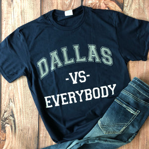 Dallas Vs. Everybody