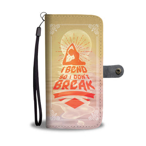 I Bend So I Don't Break Yoga Buddhism Wallet Phone Case