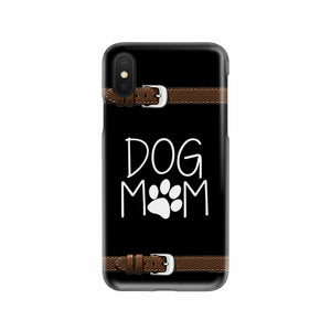 Dog Mom Mobile Phone Case
